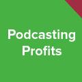 Internet Business Mastery podcasting profits