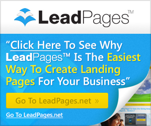 LeadPages lead-generating landing pages that WORK!